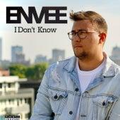 I Don't Know von Envee