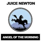 Angel of the Morning de Juice Newton