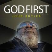 God First by John Butler