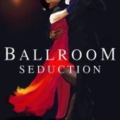 Ballroom Seduction de Various Artists