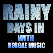 Rainy Days In With Regga Music by Various Artists