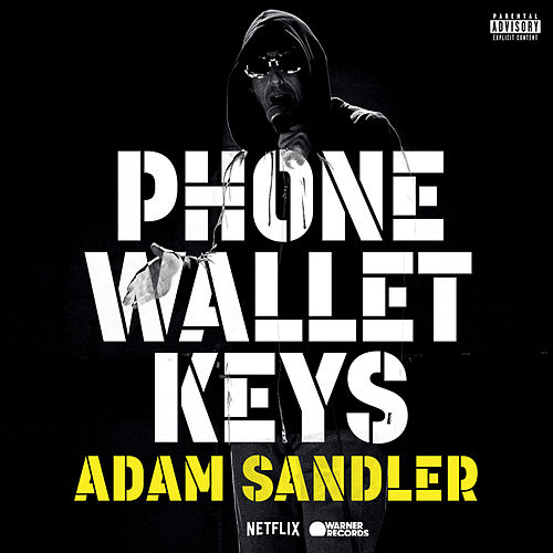 Phone Wallet Keys by Adam Sandler