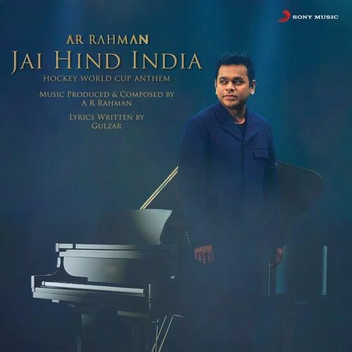 Jai Hind India by A.R. Rahman