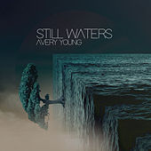 Still Waters van Avery Young