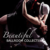 Beautiful Ballroom Collection by Various Artists