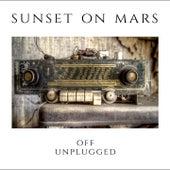Off / Unplugged von Sunset On Mars