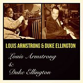 Louis Armstrong & Duke Ellington by Louis Armstrong
