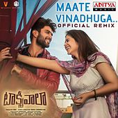 Maate Vinadhuga - Official Remix (From