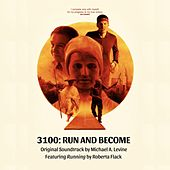 3100 - Run and Become (Original Soundtrack) by Various Artists