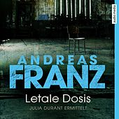 Letale Dosis von Andreas Franz