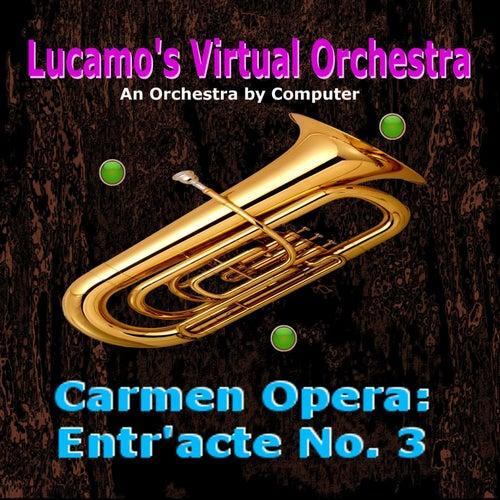 Carmen Opera: Entr'acte No. 3 von Luis Carlos Molina Acevedo