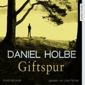 Giftspur von Daniel Holbe