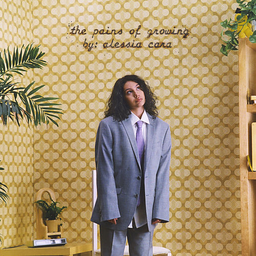 The Pains Of Growing de Alessia Cara