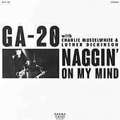 Naggin' On My Mind by Ga-20