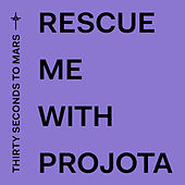 Rescue Me de Thirty Seconds To Mars
