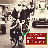 Savoy Christmas Blues by Various Artists