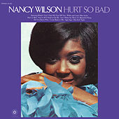 Hurt So Bad von Nancy Wilson
