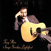 Tony Rice Sings Gordon Lightfoot by Various Artists