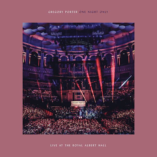 One Night Only (Live At The Royal Albert Hall / 02 April 2018) de Gregory Porter