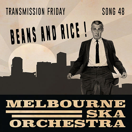 Beans and Rice di Melbourne Ska Orchestra