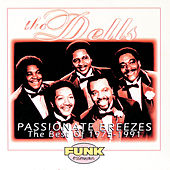 Passionate Breezes: The Best Of The Dells 1975-1991 de The Dells