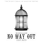 No Way Out von Manuellsen