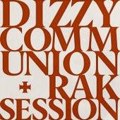 Communion + RAK Session von Dizzy