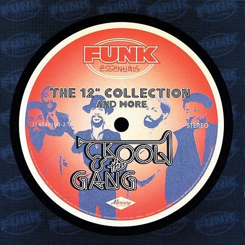 The 12' Collection And More (Funk Essentials) de Kool & the Gang