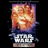 Star Wars: Eine neue Hoffnung (Das Original-Hörspiel zum Kinofilm) von Star Wars