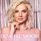Mis Eet Slaap Herhaal de Demi-Lee Moore