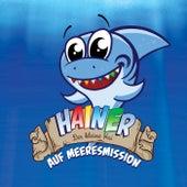 Auf Meeresmission de Hainer - Der kleine Hai