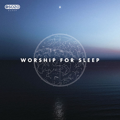 Worship For Sleep de SOZO Sleep