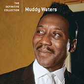 The Definitive Collection by Muddy Waters