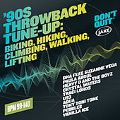 Body By Jake: '90s Throwback Tune-Up: Biking, Hiking, Climbing, Walking, Lifting  (BPM 99-140) by Various Artists