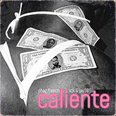 Caliente by Chaz French