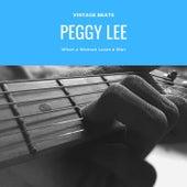 When a Woman Loves a Man de Peggy Lee