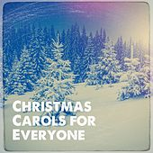 Christmas Carols for Everyone de Various Artists