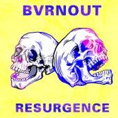 Resurgence von Bvrnout