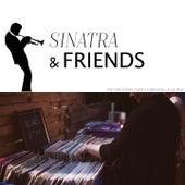 Sinatra & Friends by Frank Sinatra