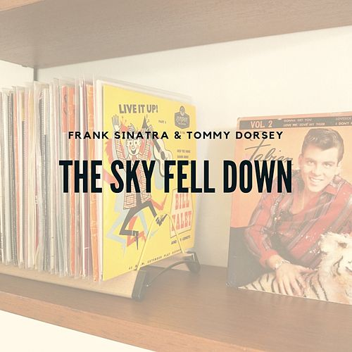 The Sky Fell Down von Frank Sinatra