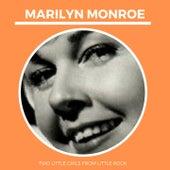 Two little Girls from little Rock von Marilyn Monroe