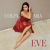 Colpa mia by Eve