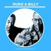 The Blues Made Me Do It de Duke Ellington