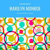 Anyone Can See I Love You von Marilyn Monroe