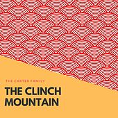 The Clinch Mountain by The Carter Family