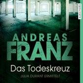 Das Todeskreuz von Andreas Franz