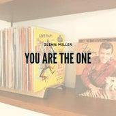 You Are the One de Glenn Miller