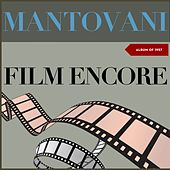 Film Encores (Album of 1957) de Mantovani & His Orchestra