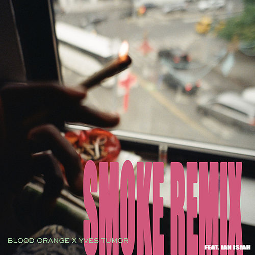 Smoke (Remix) by Blood Orange