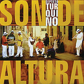 Son de altura (Remasterizado) de Septeto Turquino (1)